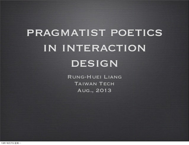 Pragmatist Poetics in Interaction Design