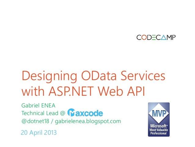 Iasi code camp 20 april 2013   gabriel enea - designing o-data services with asp.net web api
