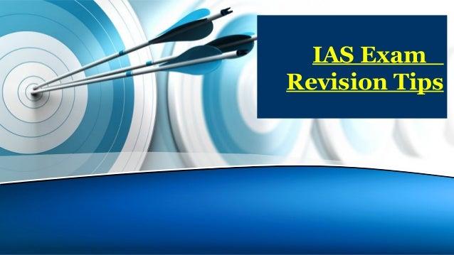 IAS Exam Revision Tips