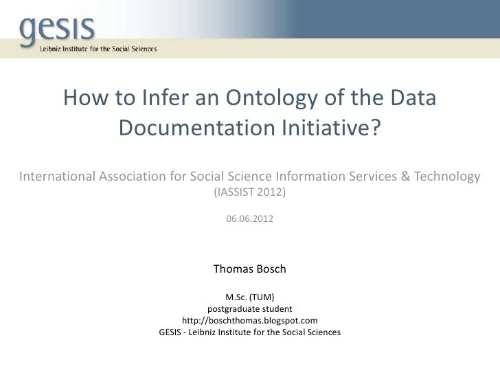 IASSIST 2012 - How to Infer an Ontology of the Data Documentation Initiative
