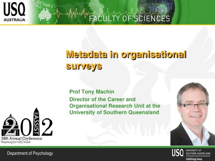 Metadata in organisational                           surveys                           Prof Tony Machin                   ...