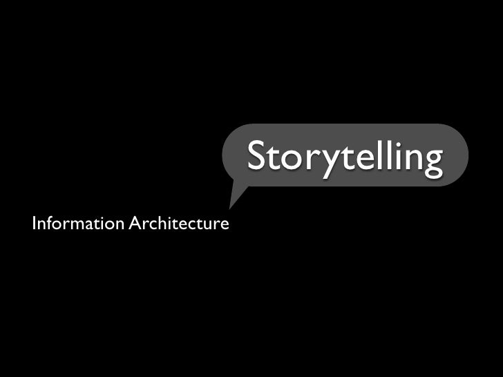 Storytelling Information Architecture