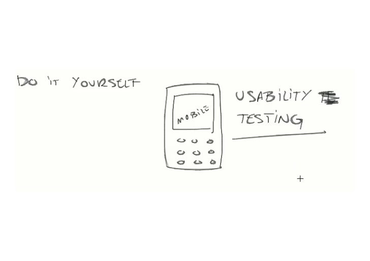 DIY mobile usability testing - IA Summit 2011
