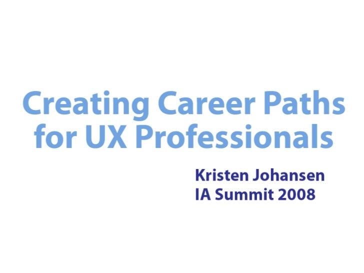 Creating Career Paths for UX Professionals
