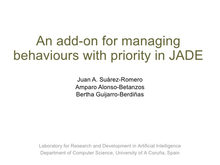 An add-on for managing behaviours with priority in JADE