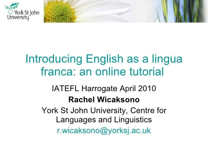 Introducing English as a lingua franca: an online tutorial