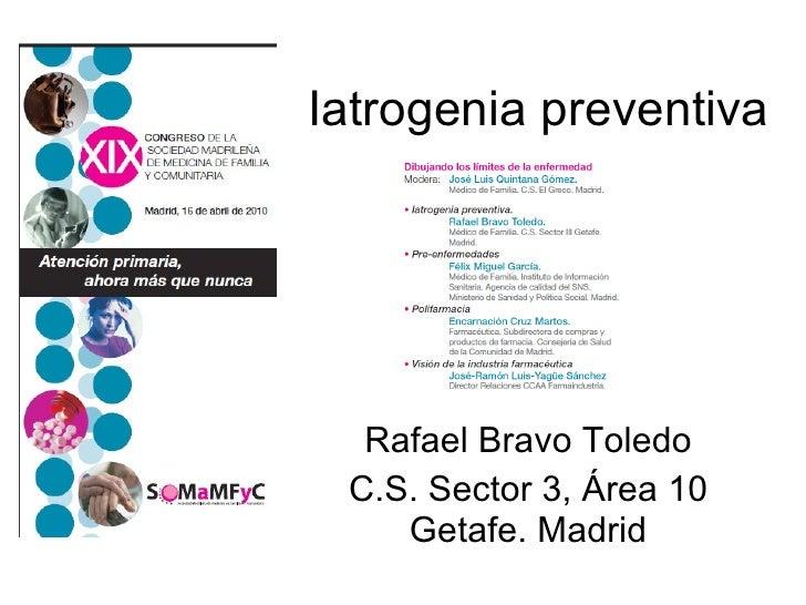 Iatrogenia preventiva