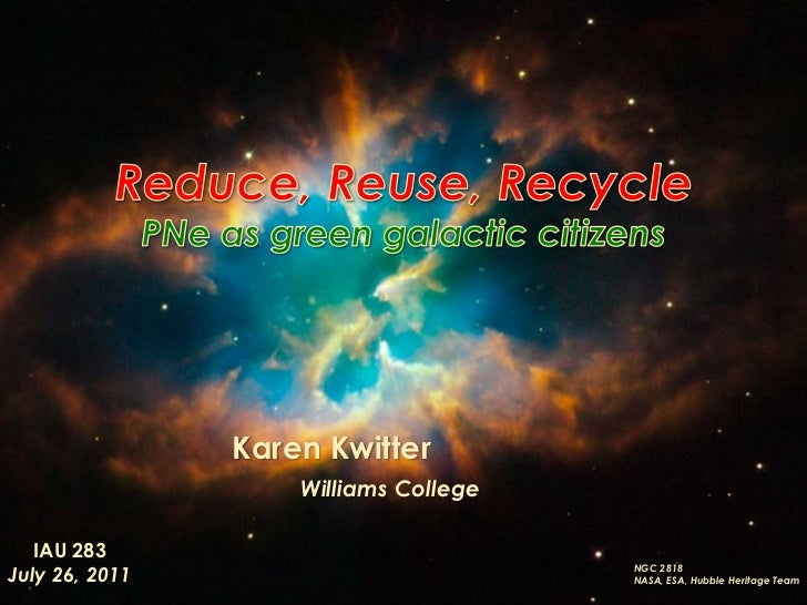 Reduce, Reuse, Recycle: PNe as green galactic citizens
