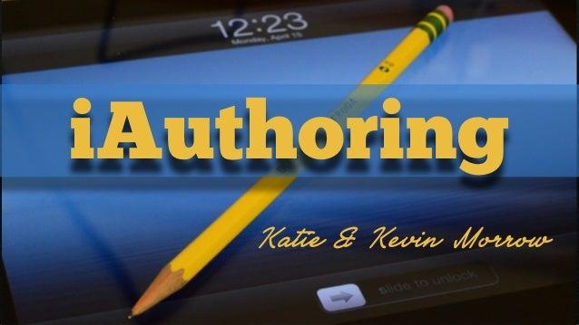 Katie & Kevin MorrowiAuthoring