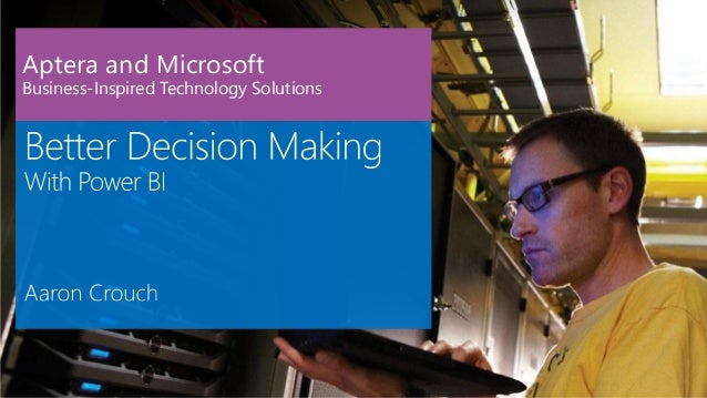 Better Decision-Making with Power BI
