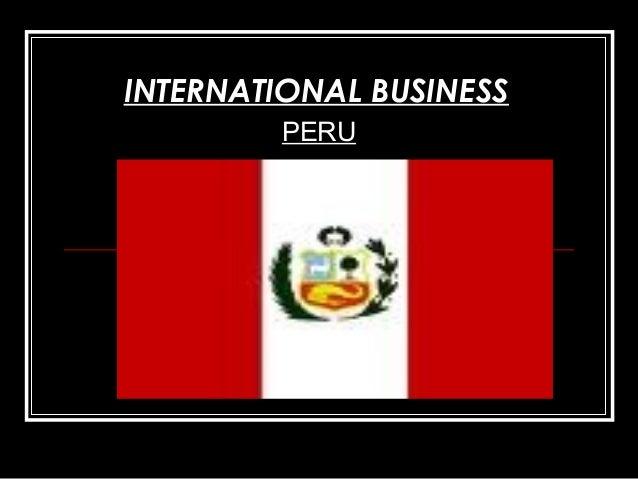 PERU INTERNATIONAL BUSINESS