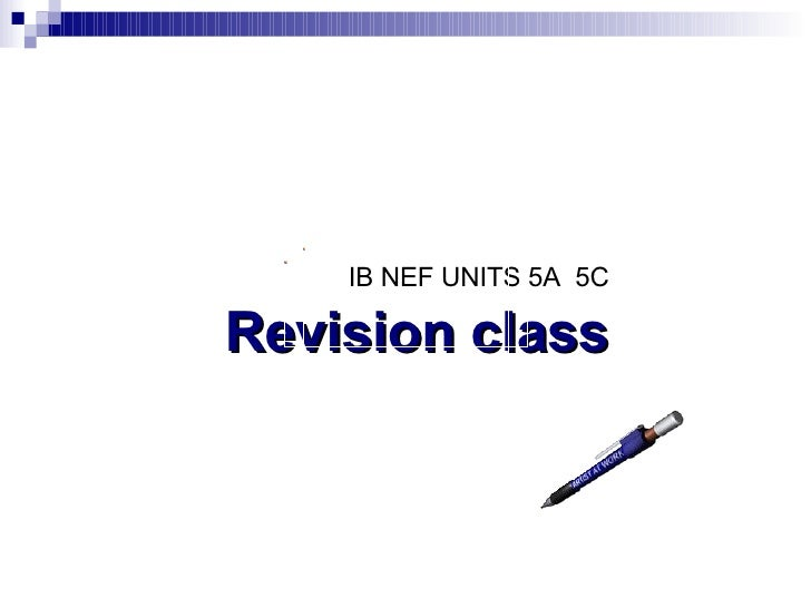 Ib 5 W Revision Class