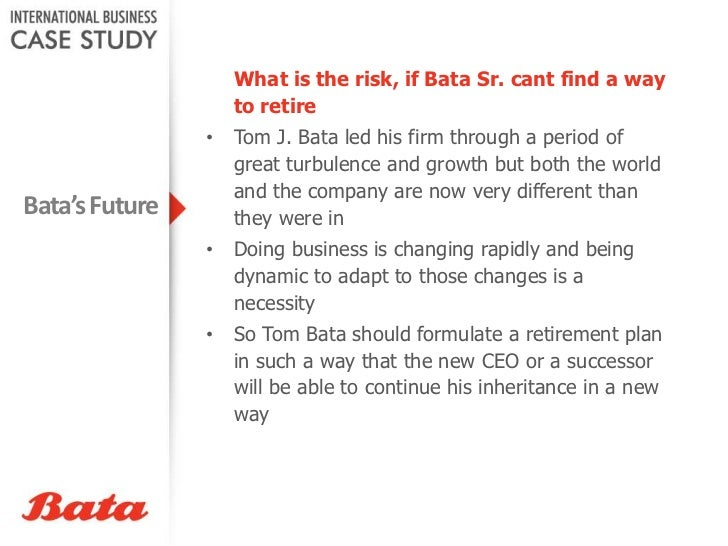 case study on bata Bata case study - free download as word doc (doc), pdf file (pdf), text file (txt) or read online for free.