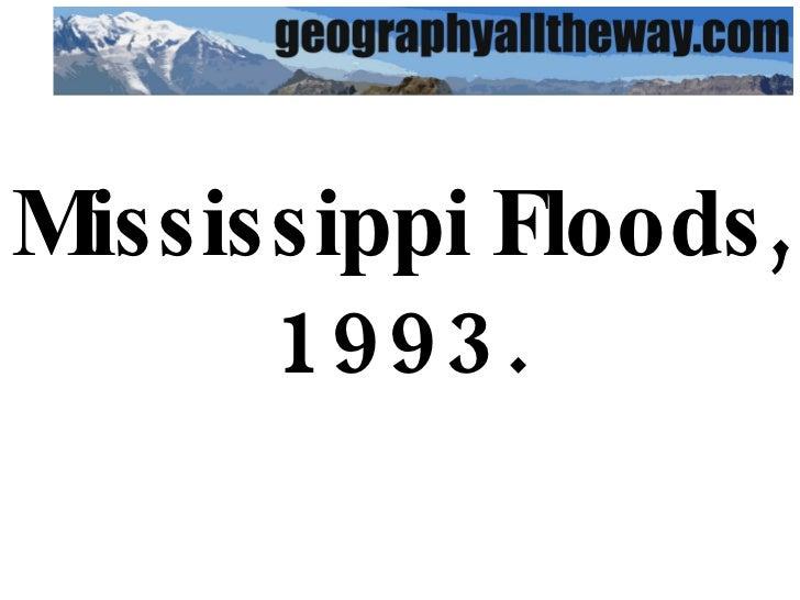 IB Geography: Drainage Basins:  Mississippi Floods