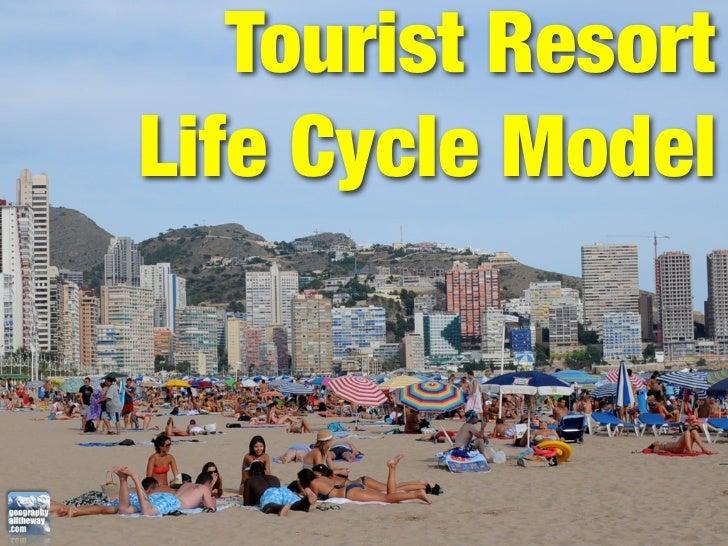 Tourist Resort Life Cycle Model
