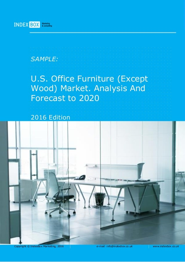 analysis for china office furniture markets Pest analysis of china market pest analysis: the following pest analysis has been created for three markets separately pest analysis stands for political, economic, socio-cultural and technological environment.