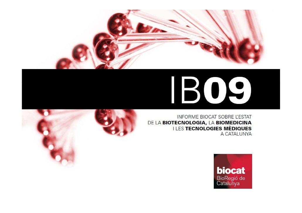 El sector biotecnològic, biomèdic i de les tecnologies mèdiques a Catalunya