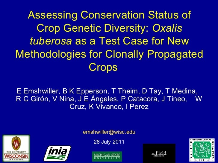 Assessing Conservation Status of Crop Genetic Diversity:  Oxalis tuberosa  as a Test Case for New Methodologies for Clonal...