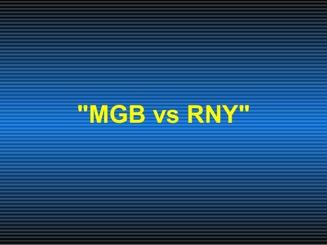 """MGB vs RNY"""