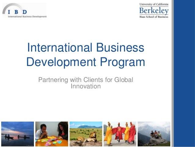 Berkeley-Haas International Business Development Program (IBD) Info Session