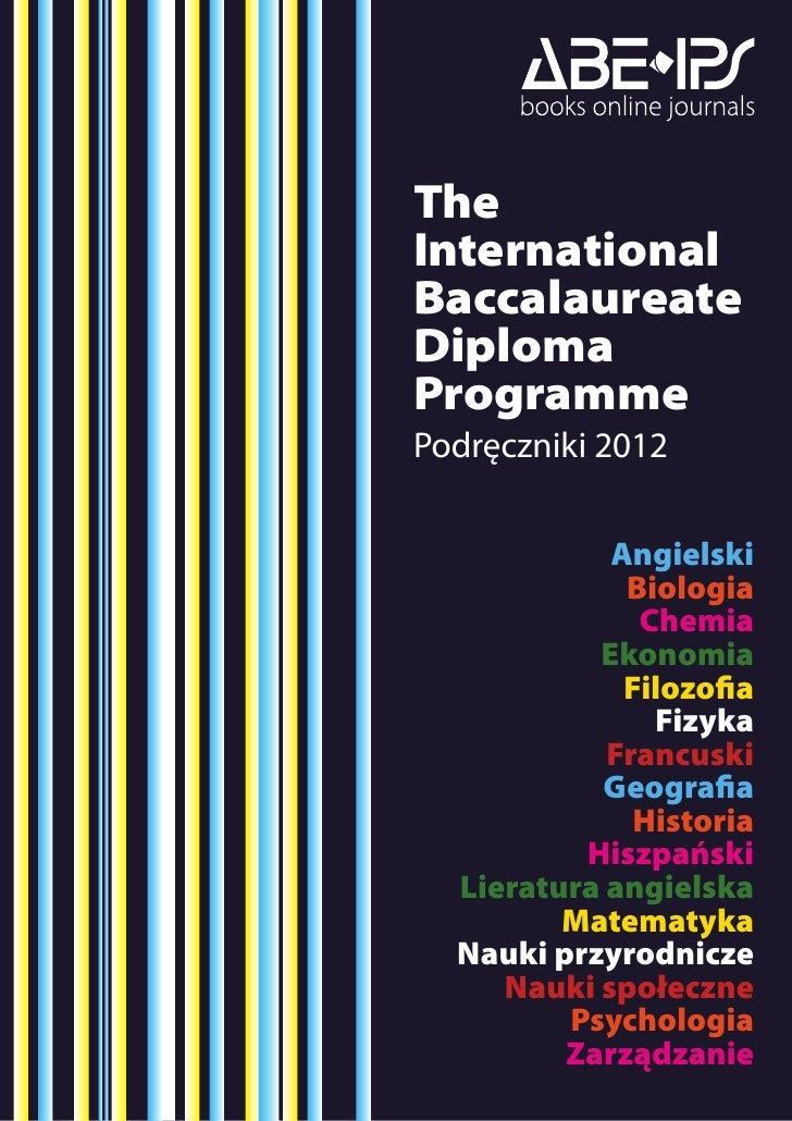 TheInternationalBaccalaureateDiplomaProgrammePodręczniki 2012            Angielski             Biologia              Chemi...