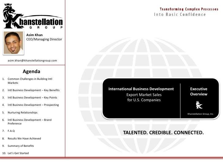 Asim Khan<br />CEO/Managing Director<br />asim.khan@khanstellationgroup.com<br />Agenda<br />Common Challenges in Building...