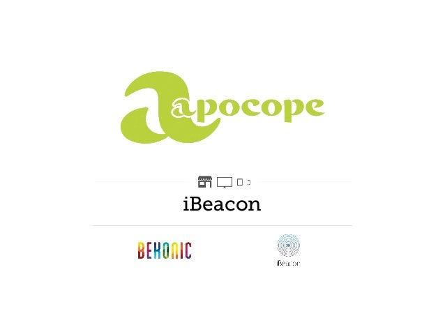iBeacon : premiers usages et panorama des initiatives 2014