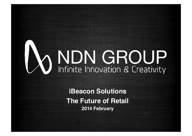 iBeacon Solutions! The Future of Retail! 2014 February