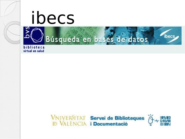 Base de dades Ibecs 2014 val