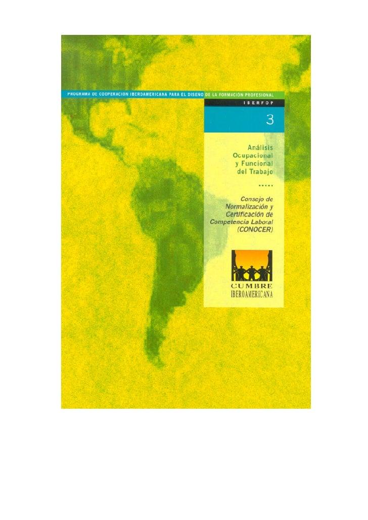 Análisis Ocupacional y Funcional             del TrabajoConsejo de Normalización y Certificación de Competencia           ...