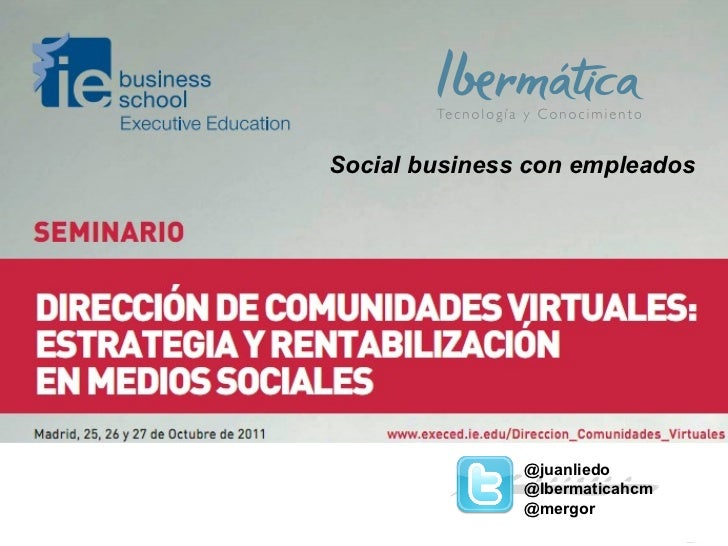 @juanliedo @Ibermaticahcm @mergor Social business con empleados