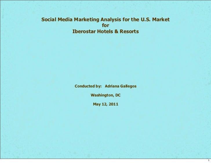 Social Media Marketing Analysis for the U.S. Market                       for            Iberostar Hotels & Resorts       ...