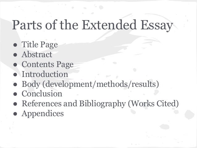 "ib extended essay abstract guidelines What is the extended essay • a scholarly essay of independent research essay of up to 4000 words • emphasizes concepts and ""big ideas"" • developed by the student from a research question, in conjunction with a teacher-supervisor • a requirement for the ib diploma, assessed externally in conjunction with theory of."