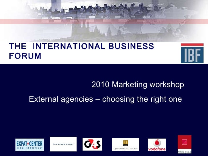 International Business Forum Prague Marketing Workshop 2010