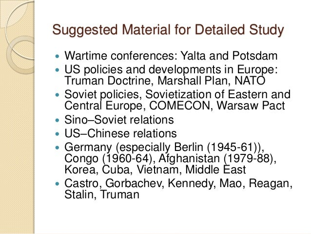 """the significance of comecon marshall plan nato and warsaw pact in the development of the cold war The truman doctrine underpinned american cold war policy in europe and  internationally  and for the creation of a set of global military alliances directed  against the soviet union""""  distinguish between the marshall plan and the  molotov plan  compare the two networks established by nato and the  warsaw pact."""
