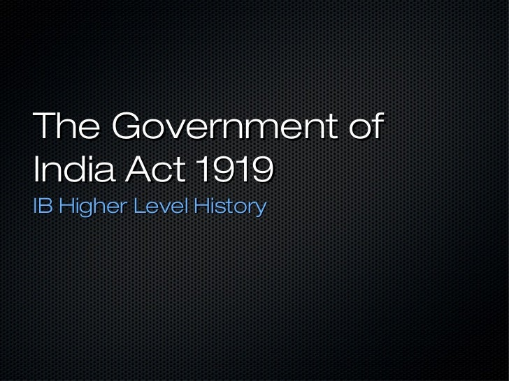 Ib hl govt of india act 1919