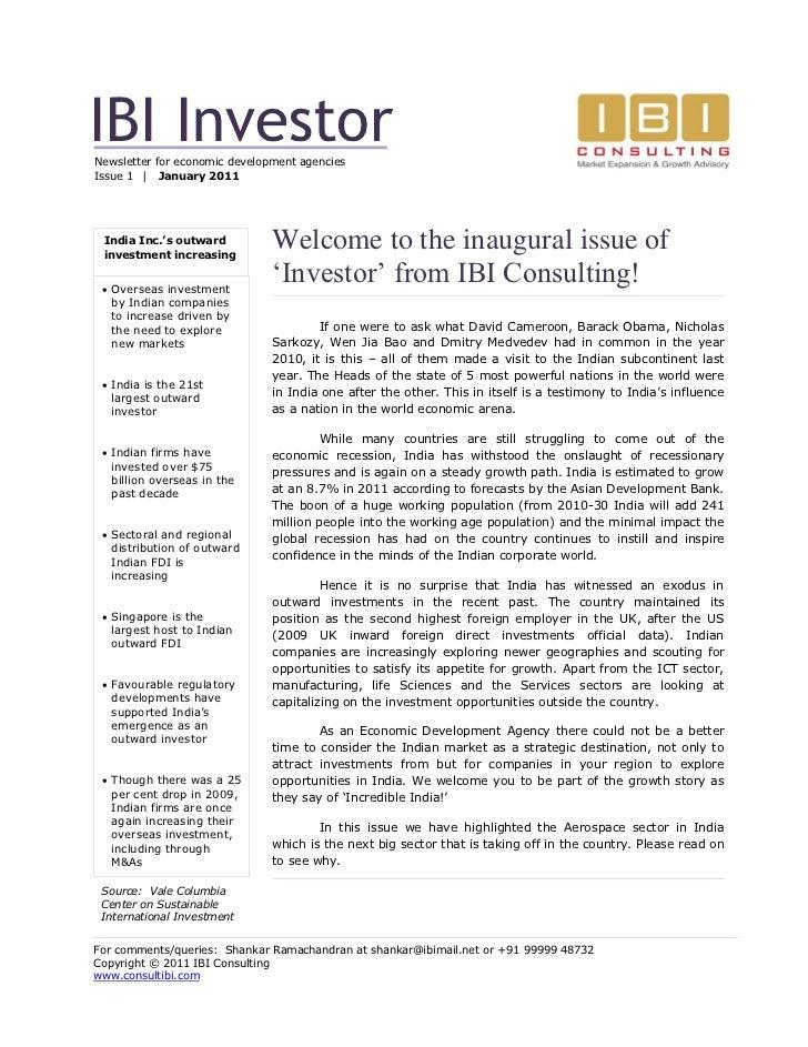 IBI InvestorNewsletter for economic development agenciesIssue 1 | January 2011 India Inc.'s outward investment increasing ...