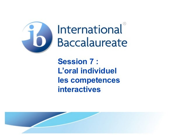 Session 7 : L'oral individuel les competences interactives