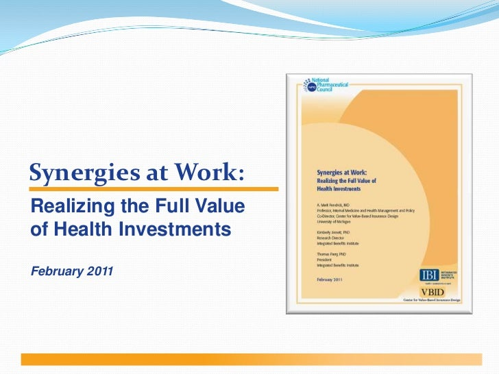 Synergies at Work:<br />Realizing the Full Value of Health Investments<br />February 2011<br />