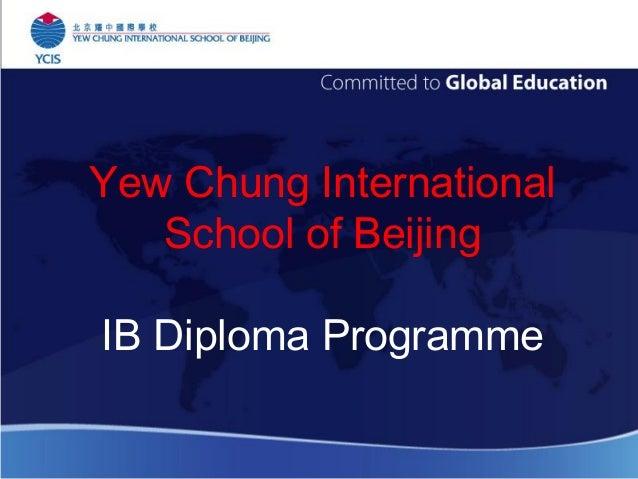 Yew Chung International School of Beijing IB Diploma Programme