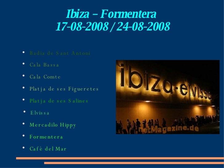 Ibiza - Formentera 2008
