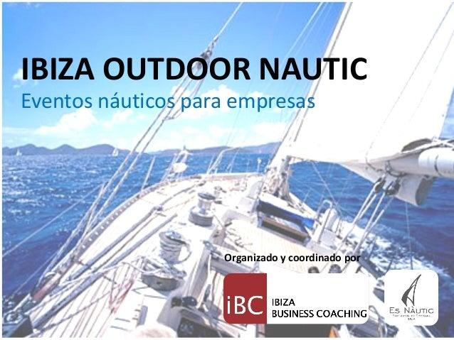 Ibiza Outdoor Nautic. Eventos Náuticos para empresas