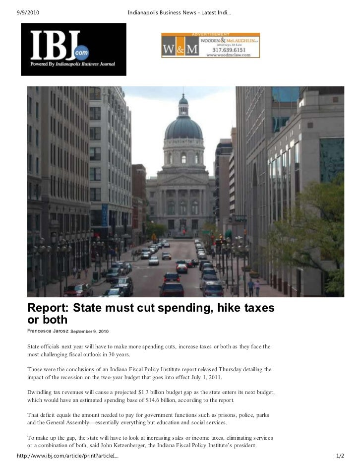 9/9/2010                                       Indianapolis Business News - Latest Indi…    Report: State must cut spendin...