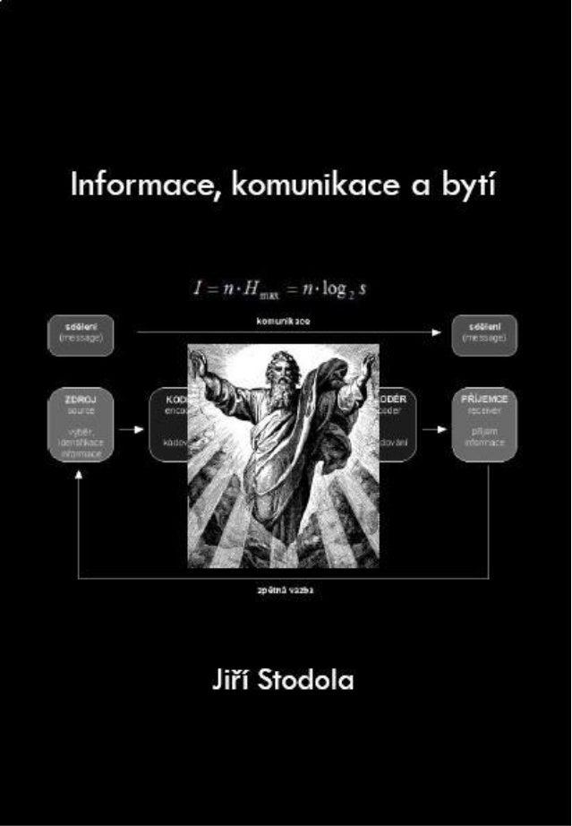 Informace, komunikace a bytíGA ČR, grant 406/09/0374
