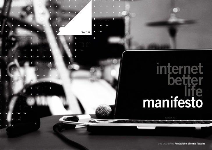 Ver. 1.0            internet              better                 life           manifesto             Una produzione Fonda...