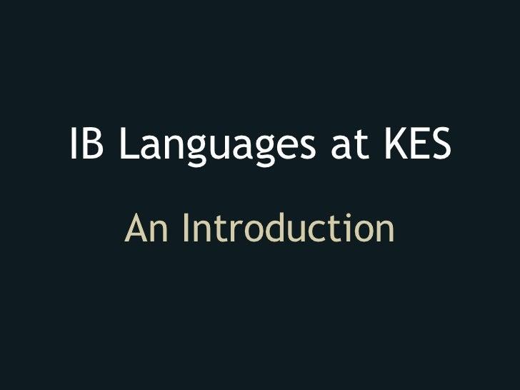 IB Languages at KES  An Introduction