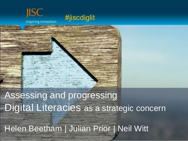 Assessing and Progressing Digital Literacies as a Strategic Concern