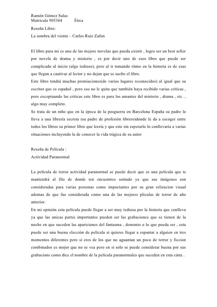 Ramón Gómez Salas Matrícula 905364          Ética Reseña Libro: La sombra del viento – Carlos Ruiz Zafon   El libro para m...