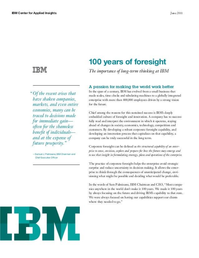 Ibm 100 years of foresight