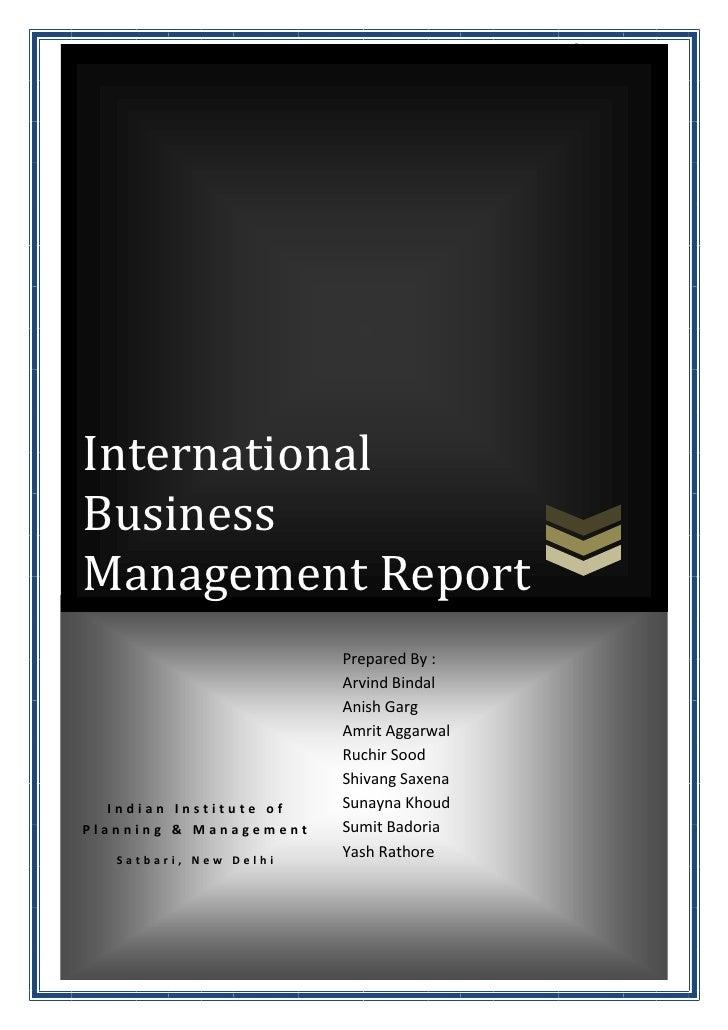 International Business Management ReportInternationalBusinessManagement Report                         Prepared By :      ...